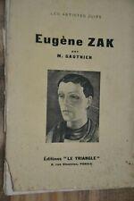 Dédicace de M.Gauthier  sur  Eugène Zak / Ed Le Triangle  / Ref C400