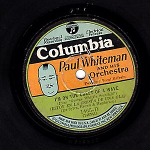 PAUL WHITEMAN 78 I'M ON THE CREST OF A WAVE wBING CROSBY US PIC COLUMBIA 1465D V