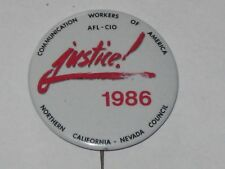 CWA Communication Workers Of America Union Button Pin Badge Justice 1986