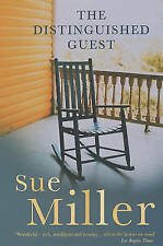 The Distinguished Guest, Miller, Sue, New Book