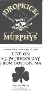 Dropkick Murphys 2002 Live St. Patricks Day promo sticker Flawless NEW old stock