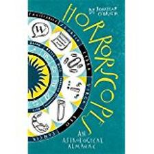 Horrorscopes: An Astrological Almanac, New, O'Brien, Jonathan Book