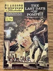 CLASSICS ILLUSTRATED #35 The Last Days of Pompeii by Edward Bulwer-Lytton FN+