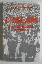 L'islam ses véritables Origines - Joseph Bertuel