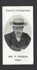 TADDY - COUNTY CRICKETERS - MR P PERRIN, ESSEX