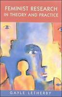 Very Good, Feminist Research In Theory And Practice (Feminist Controversies), Le