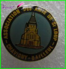 Pin's Association des amis de St Loup CHAVIHNY BAILLEUL  #H5