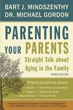 Parenting Your Parents: Straight Talk About Aging in the Family-ExLibrary