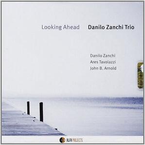 DANILO ZANCHI - LOOKING AHEAD - CD NUOVO SIGILLATO