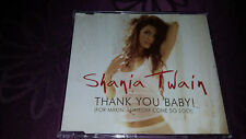 Shania Twain / Thank you Baby - For makin Someday Come so Soon - Maxi CD