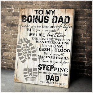 To My Bonus Dad Thanks For Stepping Father's Day Gift Vintage Poster No Frame