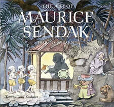 NEW The Art of Maurice Sendak: 1980 to Present by Tony Kushner