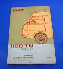 Catalogo Ricambi Spares Catalog Fiat 1100 TN Tipo 217N 1966 - 236 pag. ORIGINALE