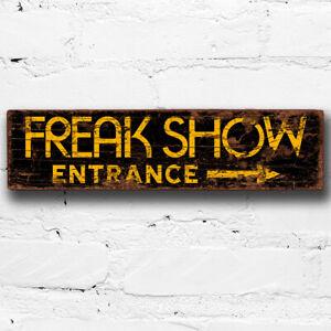 Freak Show Wooden 40cm Sign Circus Vintage Style Freakshow Entrance Fairground