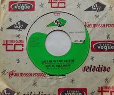 "MICHEL POLNAREFF Love me please / L'amour avec toi CANADA ORIG 1966 Az 45 7"""