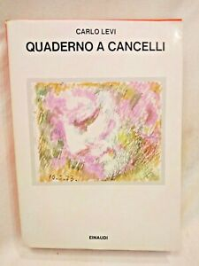 QUADERNO A CANCELLI di Carlo Levi 1979 Einaudi libro romanzo letteratura italia