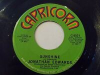 Jonathan Edwards Sunshine / Emma 45 1971 Capricorn Vinyl Record