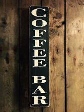 Coffee Bar Sign Cafe Old Vintage Style Tea Bakery Kitchen Signs Pub Hot Drinks