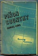 Pinon Country - Haniel Long ~ 1941 - 1st ed Western US