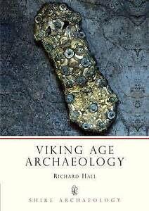 Viking Age Archaeology by Richard A. Hall (Paperback, 1990)