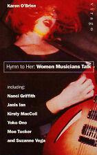 Good, Hymn To Her: Women Musicians Talk, Karen O'Brien, Book