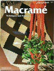 Macrame' Techniques and Projects (20 Plus) Sunset Book