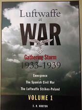 Luftwaffe at War: Gathering Storm 1933-1939 Vol 1 (Luftwaffe at War)