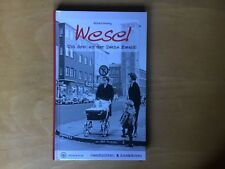 Wesel Um 3 an der Zeche Ewald!R. Wolsing (2016) Buch gebraucht