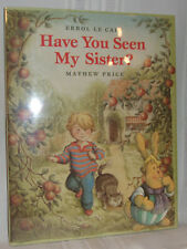 Mathew Price HAVE YOU SEEN MY SISTER Errol Le Cain Illustrated First ed Children