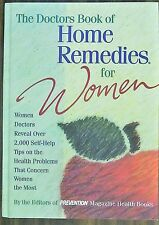 The Doctors Book Of Home Remedies For Women by Editors Of Prevention -H Book