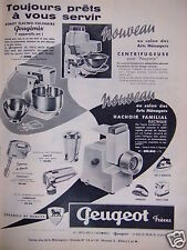 PUBLICITÉ 1961 PEUGEOT FRÈRES PEUGIMIX CENTRIFUGEUSE HACHOIR - ADVERTISING