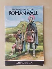 VINTAGE 1988 TOURIST BROCHURE - SHORT GUIDE TO THE ROMAN WALL HADRIAN'S