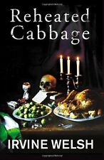 Reheated Cabbage,Irvine Welsh