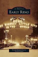 Early Reno by Nevada Historical Society Docent Council (Hardback, 2011)