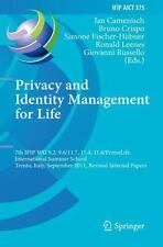 Privacy and Identity Management for Life : 7th IFIP WG 9. 2, 9. 6/11. 7, 11....