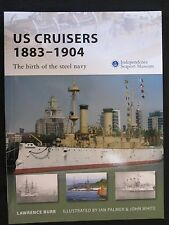 Osprey Book: US Cruisers 1883–1904 The birth of the steel navy - NVG 143