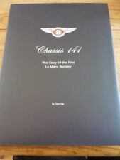 BENTLEY CHASSIS 141 - THE STORY OF THE FIRST LE MANS BENTLEY BOOK, HAY.