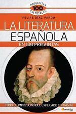 LA LITERATURA ESPA±OLA EN 100 PREGUNTAS - PARDO, FELIPE DIAZ - NEW BOOK