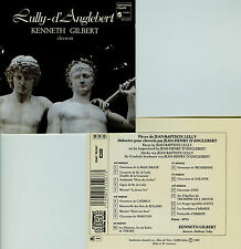 LULLY - D'ANGLEBERT / KENNETH GILBERT