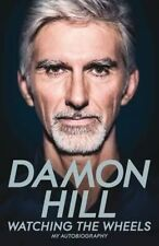 Watching the Wheels: My Autobiography, Hill, Damon | Hardcover Book | Acceptable