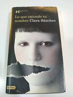 Che Seek Nuovo Tuo Nome Clara Sanchez 2010 Destino - Libro Spagnolo