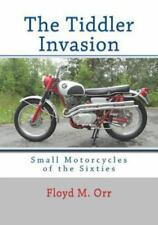 The Tiddler Invasion: Small Motorcycles of the Sixties~600 detailed pgs~NEW!