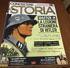 Rivista CONOSCERE LA STORIA - Waffen La Legione Straniera Di Hitler