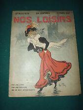 magazine NOS LOISIRS N°10 du 10/03/1907couverture par René Péaz     S166