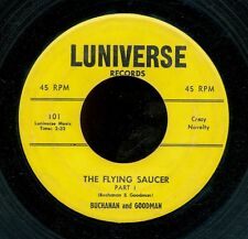 45bs- Novelty R&B -Luniv 00006000 Erse 101-The Flying Saucer *Classic