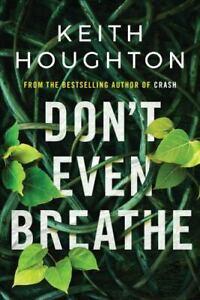 Don't Even Breathe [Maggie Novak Thriller]