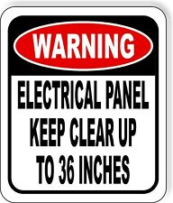 WARNING Electrical Panel Keep Clear Up To 36 Inches Aluminum Composite Sign