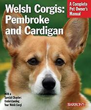 Welsh Corgis : Pembroke and Cardigan by Beauchamp, Richard G.