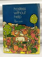 HOSTESS WITHOUT HELP by Helen Worth SIGNED/1st Edition