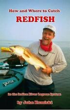 How and Where to Catch Redfish in the Indian River Lagoon System
